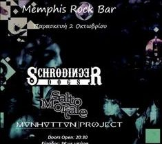 Schrodinger Dogs, Salto Mortale & Manhattan Project live στο Memphis Rock Bar (Πάτρα)