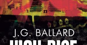 J.G.Ballard – «High-Rise»