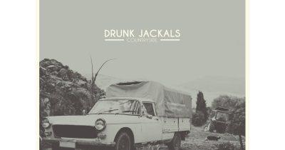 """Ακούσαμε το """"Countryside"""" των Drunk Jackals"""