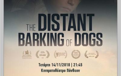 «Το Μακρινό Γάβγισμα των Σκυλιών» – Προβολή από το CineDoc στο Πάνθεον
