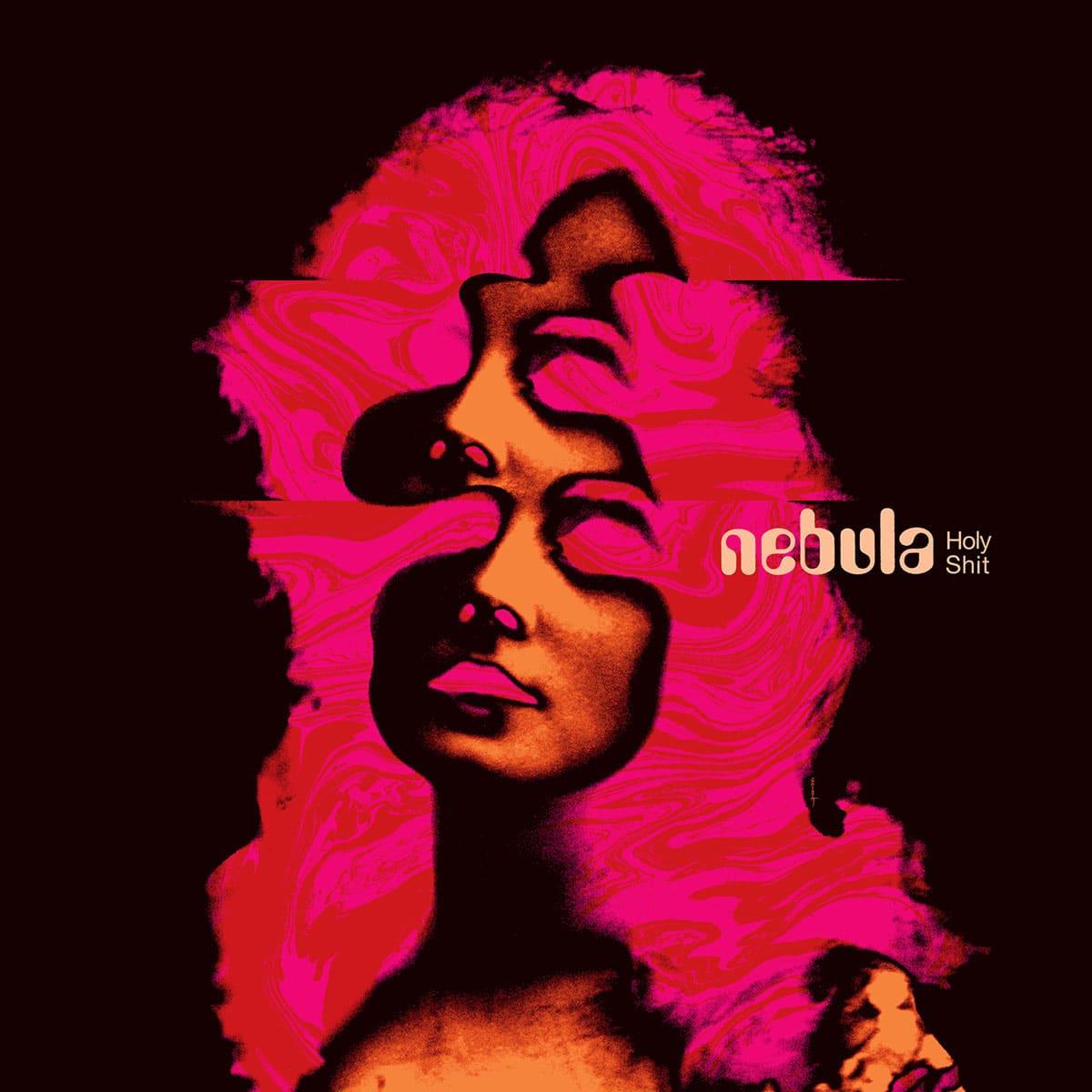 Nebula-HolyShit