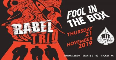 Babel Trio & Fool in The Box live στο An club