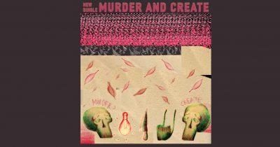 """Murder & Create"" - New Single & Video Clip από τους Amalia & The Architects"