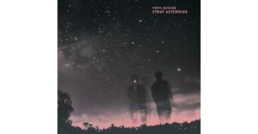 """""""Stray Asteroids"""" - Νέο άλμπουμ από τους Vinyl Suicide"""