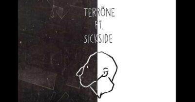 Terrõne & Sickside - Θερμοί Καιροί
