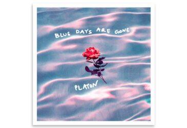 «Blue Days Are Gone» - Ντεμπούτο άλμπουμ του Platon