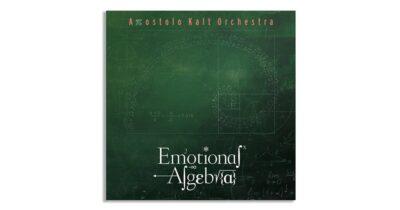 """""""Emotional Algebra"""" - Νέα δισκογραφική δουλειά του Απόστολου Καλτσά"""