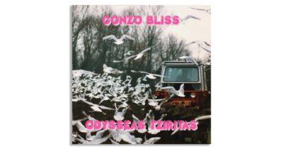 """Gonzo Bliss"" - Νέα δισκογραφική δουλειά από τον Οδυσσέα Τζιρίτα"