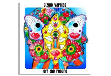 Gizmo Varilas - A La Vida (feat. Sergio Mendoza)