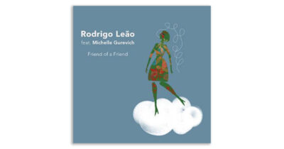 """Friend of a Friend"" - Νέο single του Rodrigo Leão"